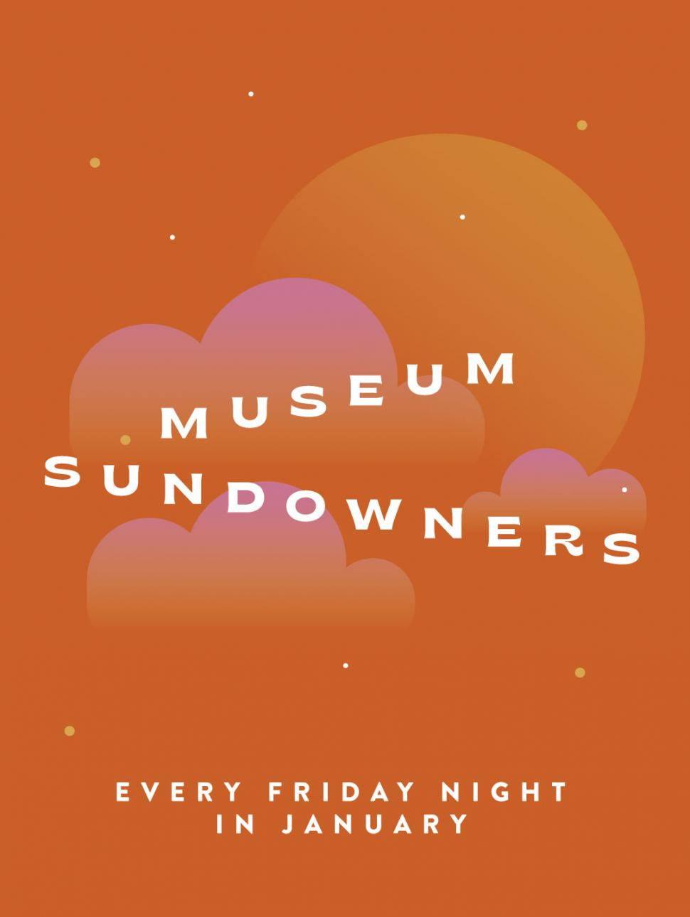 Museum Sundowners (late-night openings)
