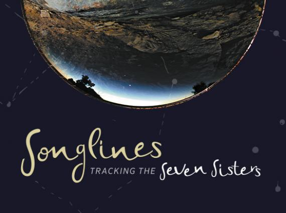 A circle containing a landscape with painted details appears above the words 'Songlines: Tracking the Seven Sisters'